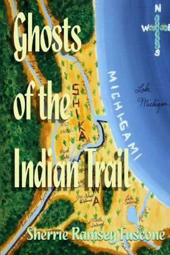 Ghosts of the Indian Trail