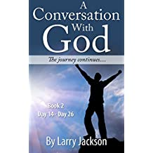 A Conversation with God: The Journey Continues......Book 2