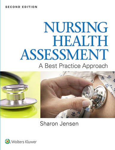 Nursing Health Assessment: A Best Practice Approach by LWW