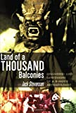 Land of a Thousand Balconies, Jack Stevenson, 1900486237