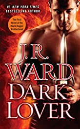 Dark Lover (Black Dagger Brotherhood, Book 1)