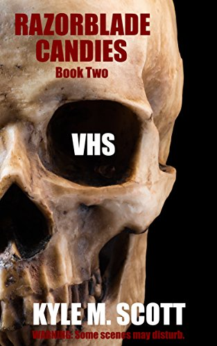 VHS: An Urban Nightmare (Razorblade Candies Book 2) ()