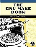 The GNU Make Book