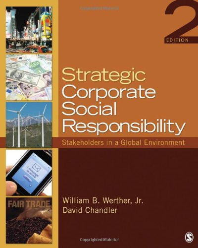 Social Responsibility: Stakeholders in a Global Environment ()