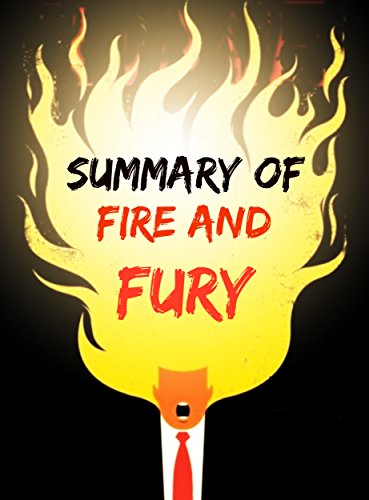 Summary of Fire and Fury: The Trump Book cover