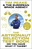 Book Cover for The Astronaut Selection Test Book: Do You Have What it Takes?