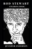 #10: Rod Stewart Coloring Book: Great Poet and Romance Lyricist, Pop Legend and Godfather of Blues-Rock Inspired Adult Coloring Book (Rod Stewart Books)