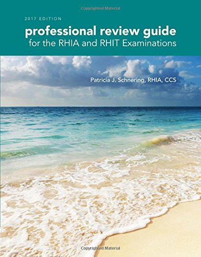 professional-review-guide-for-the-rhia-and-rhit-examinations-2017-edition