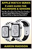 Apple Watch Series 4 User Guide For Beginners