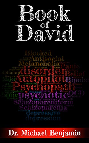 Book of David: A Manifesto for the Revolution in Mental Healthcare
