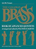 img - for The Canadian Brass Book of Advanced Quintets: 2nd Trumpet book / textbook / text book