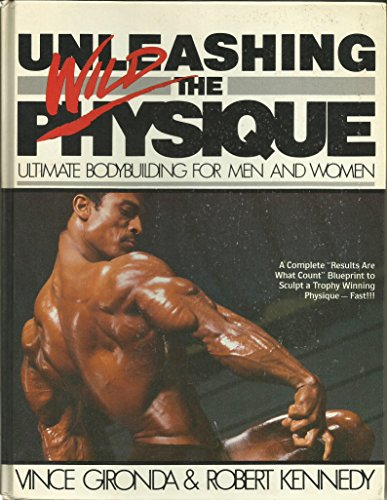 Unleashing the wild physique: Ultimate bodybuilding for men and women