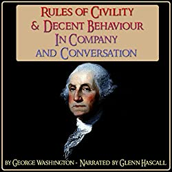 Rules of Civility & Decent Behaviour in Company and Conversation