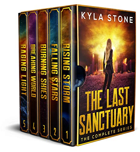 The Last Sanctuary Complete Series Box Set: A Post-Apocalyptic Survival Series by [Stone, Kyla]