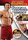 Mike Chang's Six Pack Shortcuts: The Total Body Workout [DVD]