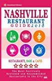 img - for Nashville Restaurant Guide 2018: Best Rated Restaurants in Nashville, Tennessee - 500 Restaurants, Bars and Caf s recommended for Visitors, 2018 book / textbook / text book