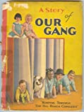 A Story of Our Gang - Romping Through Hal Roach Comedies - Little Rascals A Day with Our Gang starring Joe Cobb, Farina, Hard-Boiled Harry, Wheezer, Jean Darling  ETC with Original Piece of Stationary from Hal Roach Studios Culver City, California