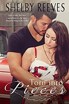 Torn into Pieces (Pieces, #3) by [Reeves, Shelby]