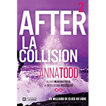 After - Tome 2: La collision (French Edition)