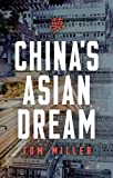 Book cover image for China's Asian Dream: Empire Building along the New Silk Road
