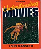 Understanding Movies, Giannetti, Louis D., 0139363297