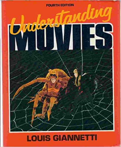 Ebook-7799] understanding movies 12th edition by louis giannetti.