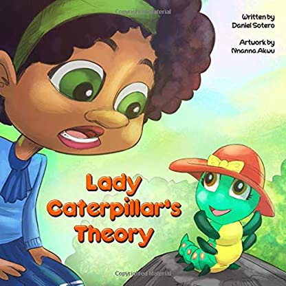 Lady Caterpillar's Theory