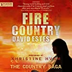 Fire Country: The Country Saga, Book 1 | David Estes