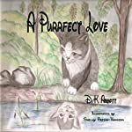A Purrfect Love | D. K. Abbott