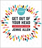 Get Out of Your Head Study Guide: A Study in