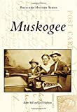 Muskogee, Roger Bell and Jerry Hoffman, 1467112682
