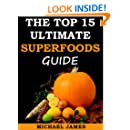 Superfoods (Top 15 Ultimate Superfoods Guide)