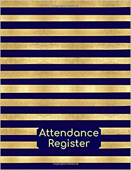 Amazon com: Attendance Register: Essential Large Ideal Work Daily