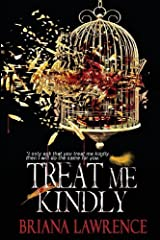 Treat Me Kindly by Lawrence, Briana (2013) Paperback Paperback