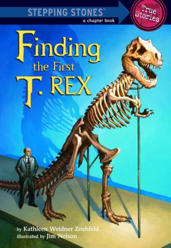 Download Finding the First T. Rex (A Stepping Stone Book(TM)) PDF