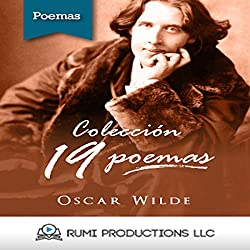 Colección Oscar Wilde. 19 Poemas [Oscar Wilde Collection: 19 Poems]
