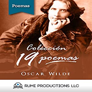 Colección Oscar Wilde. 19 Poemas [Oscar Wilde Collection: 19 Poems] Audiobook