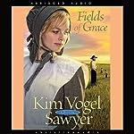 Fields of Grace | Kim Vogel-Sawyer