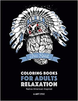 Amazon Coloring Books For Adults Relaxation Native American Inspired Adult Book Artwork By Styles Designs