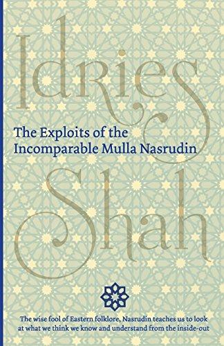 The Exploits of the Incomparable Mulla Nasrudin [Idries Shah] (Tapa Blanda)