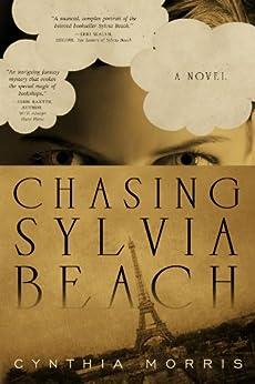 Chasing Sylvia Beach by [Morris, Cynthia]