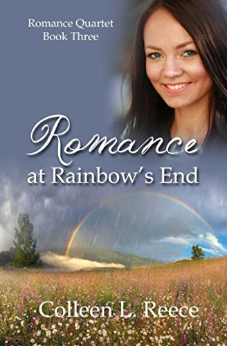 Romance at Rainbow's End (Romance Quartet) (Volume 3) pdf