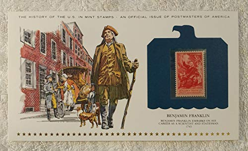Benjamin Franklin - Benjamin Franklin Embarks on His Career As a Scientist and Statesman - Postage Stamp (1956) & Art Panel - History of the United States: an official issue of Postmasters of America - Limited Edition, 1979
