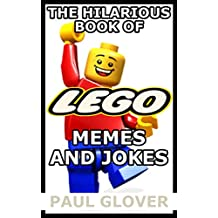 The Hilarious Book Of Lego Memes And Jokes