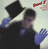 Is There Anything About? by Brand X