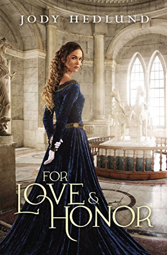 For Love and Honor by [Hedlund, Jody]