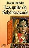 Les nuits de Schéhérazade par Kelen