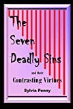 The Seven Deadly Sins: ands their contrasting