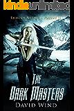 The Dark Masters: Tales Of Nevaeh: Volume II