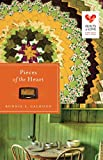 Pieces of the Heart (Quilts of Love Series)